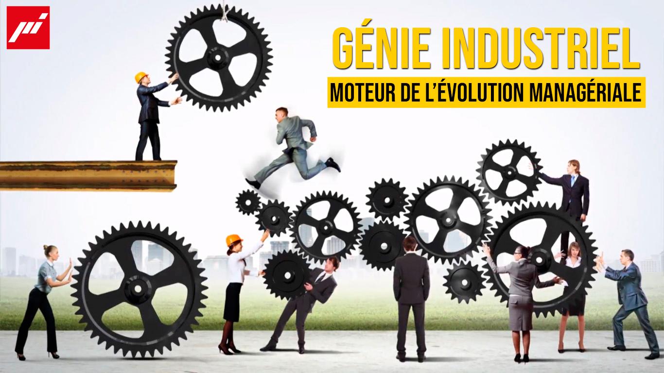 Le Génie Industriel : Moteur de l'évolution managériale