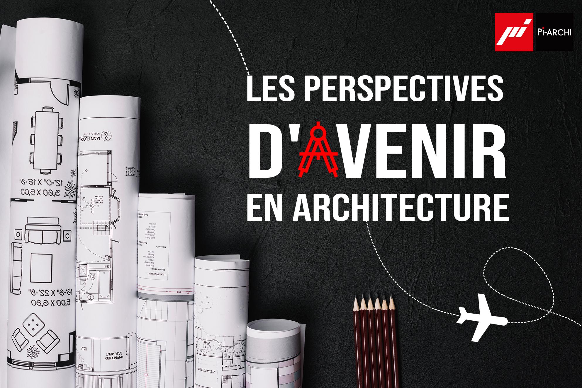 Les nouvelles perspectives en architecture